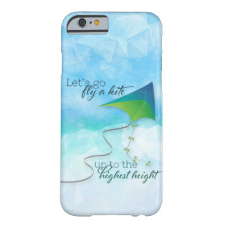 Let's Go Fly a Kite Barely There iPhone 6 Case