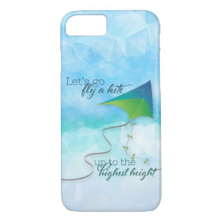 Let's Go Fly a Kite iPhone 7 Case
