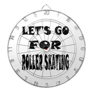 Let's Go For ROLLER SKATING. Dartboards