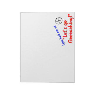 Let's go Geocaching! Notepad
