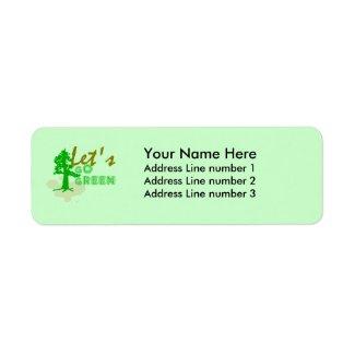 Let's go green address label label