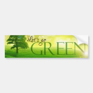 Let's go green bumper sticker