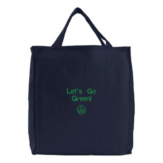 Lets Go Green Embroidered Dark Tote Bag
