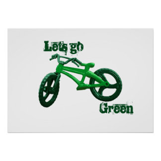 Lets go Green Poster