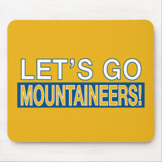 Let's Go Mountaineers! Mouse Pad
