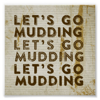 Let's Go Mudding Posters