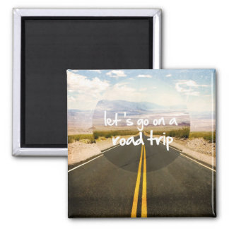 Let's go on a road trip 2 inch square magnet