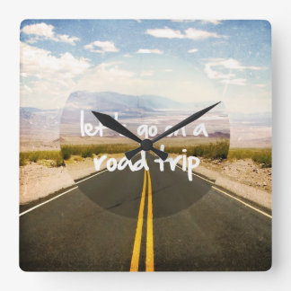 Let's go on a road trip square wall clock
