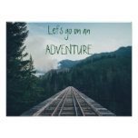Let's go on an Adventure Motivational Poster