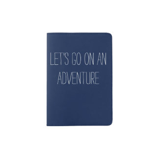 Let's Go On An Adventure Passport Cover