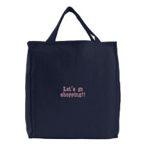 Let's go shopping!! embroidered tote bag