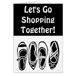 Let's Go Shopping Together Black White Shoes Card