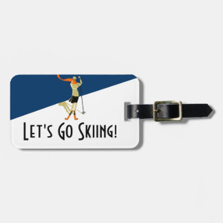 Let's Go Skiing! Vintage Design Skiers Bag Tag