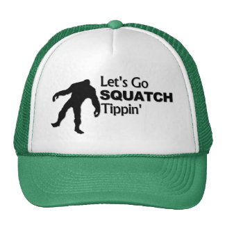 Let's Go Squatch Tippin Bobo Trucker Hat