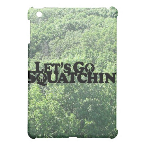 Let's Go Squatchin - Muliple Products iPad Mini Cases