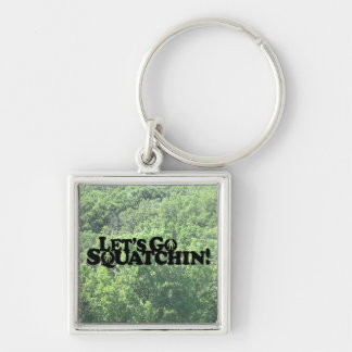 Let's Go Squatchin - Muliple Products Silver-Colored Square Keychain