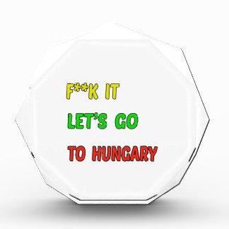 Let's Go To Hungary. Acrylic Award