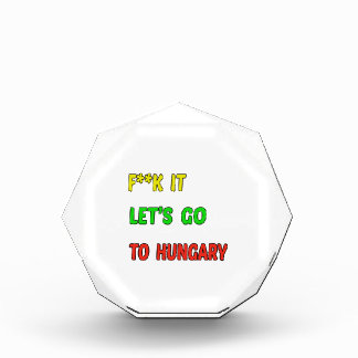 Let's Go To Hungary. Award