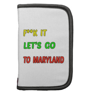 Let's Go To MARYLAND. Folio Planner