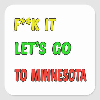 Let's Go To MINNESOTA. Square Sticker