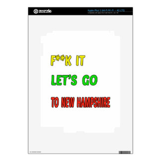 Let's Go To NEW HAMPSHIRE. iPad 3 Decal