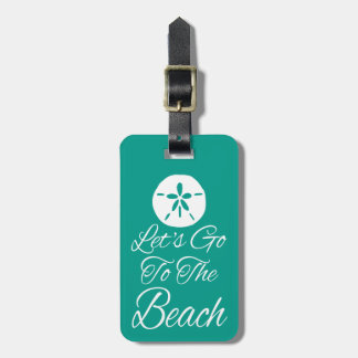 Let's Go To The Beach Bag Tag