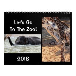 Lets Go To The Zoo! Fun Animal Calendar