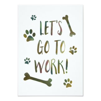 let's go to work dog card