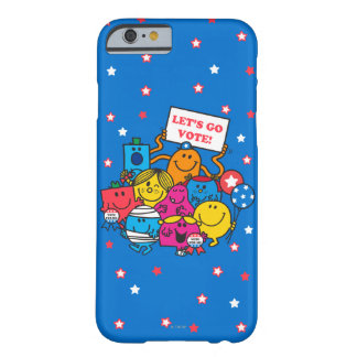 Let's Go Vote! Barely There iPhone 6 Case