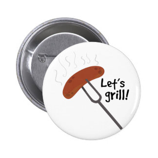 Let's Grill! Buttons