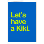 Let's have a kiki (neon) greeting card