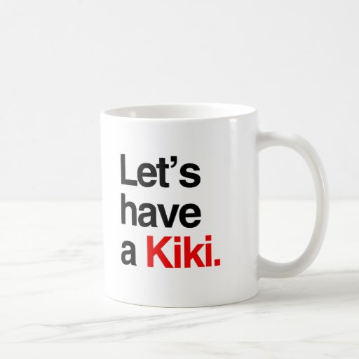 Let's have a kiki -.png classic white coffee mug