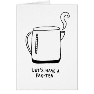 Let's Have a Par-Tea Card