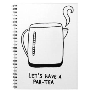 Let's Have a Par-Tea Notebook