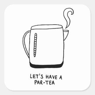 Let's Have a Par-Tea Square Sticker