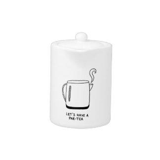 Let's Have a Par-Tea Teapot