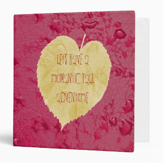 Let's have a romantic fall adventure 3 ring binder