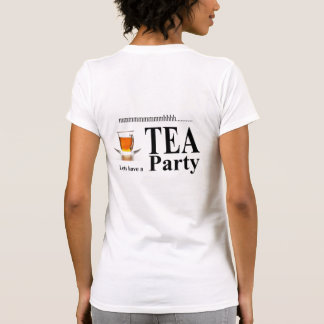 Lets have a Tea Party Tee Shirt