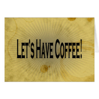 Let's Have Coffee! Stain Invitation Morning