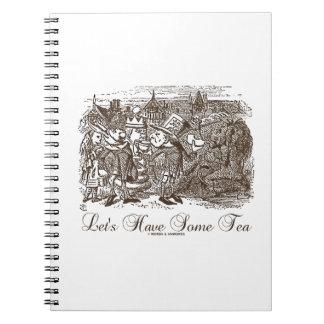 Let's Have Some Tea (Wonderland Alice) Notebook