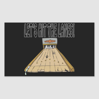 Lets Hit The Lanes Rectangular Sticker