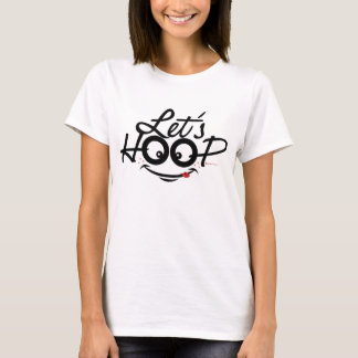 Let's Hoop adult & kid all styles T-Shirt