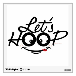 Let's Hoop: Wall decals