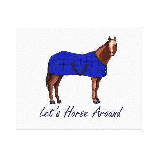 Lets Horse Around Brown w Blue Blanket Stretched Canvas Print