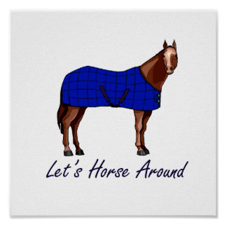 Lets Horse Around Brown w Blue Blanket Poster