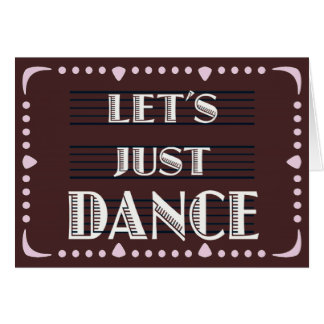 Let's Just Dance Card