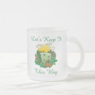 Let's Keep It This Way Earth Day Mug