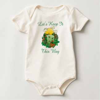 Let's Keep It This Way Earth Day Bodysuits