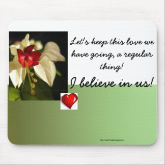 Let's keep this love we have.. mouse pad
