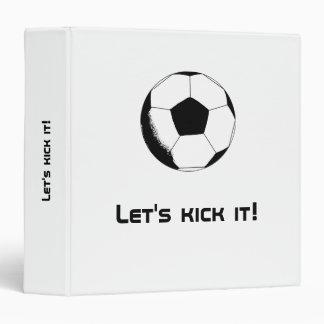 Let's kick it! 3 ring binder